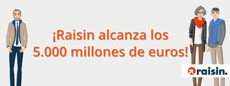 5.000 millones – Raisin dobla el importe de dinero invertido por sus clientes en 1 año